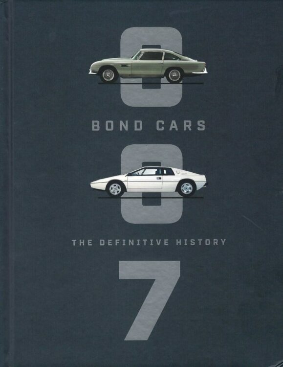 Bond Cars The definitive History